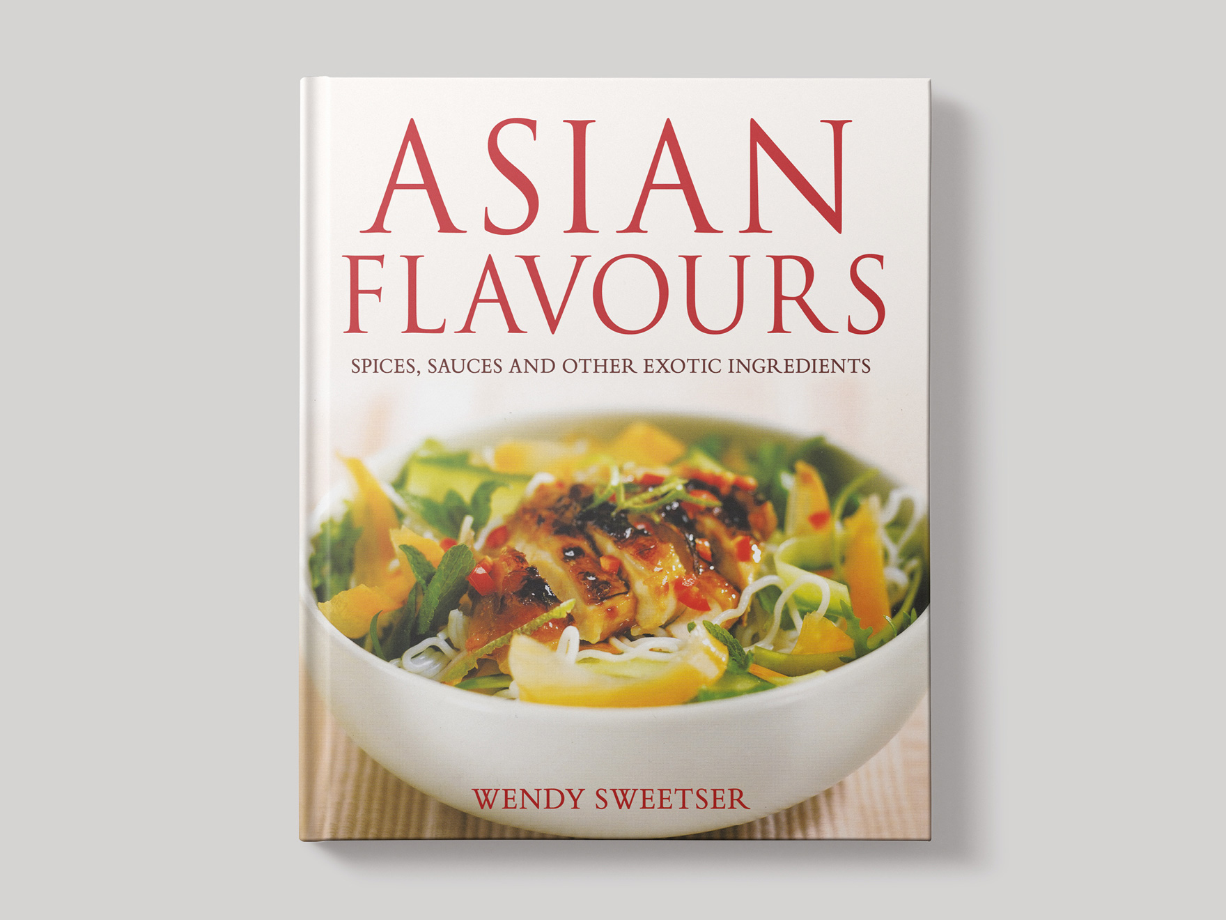 Book cover to Asian Flavours recipe book featuring a chicken and noodle dish