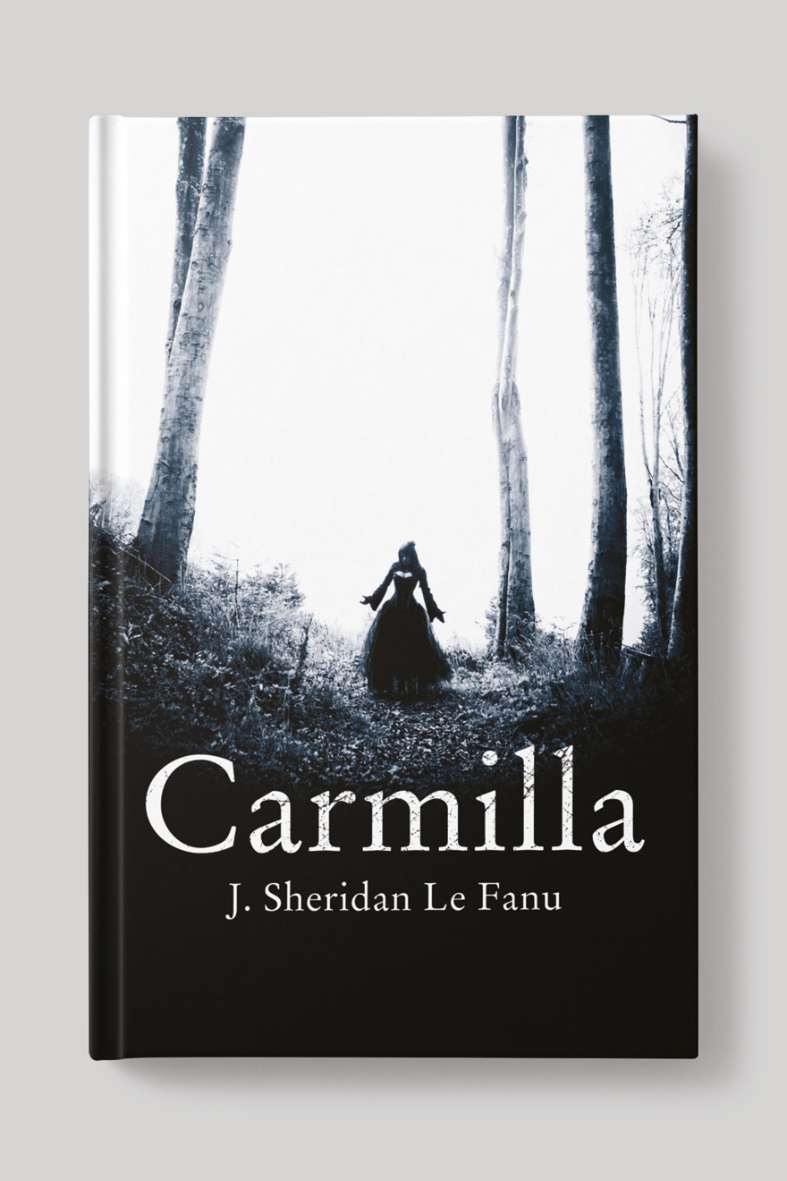 Front of the book cover to Carmilla, showing a creepy woman, dressed all in black, alone in the woods