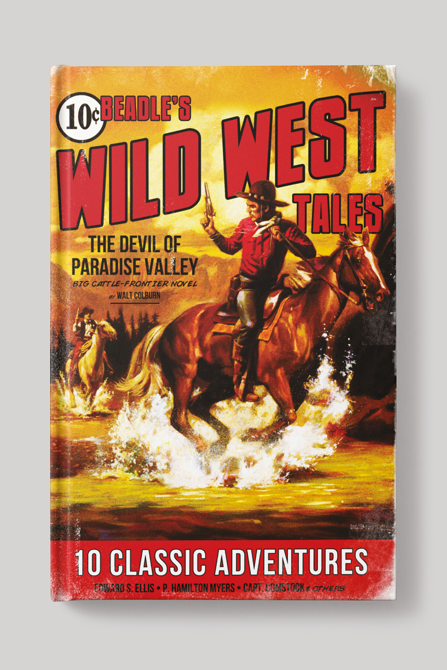 Front book cover for Beadle's Wild West Tales, showing a vintage illustration of two cowboys