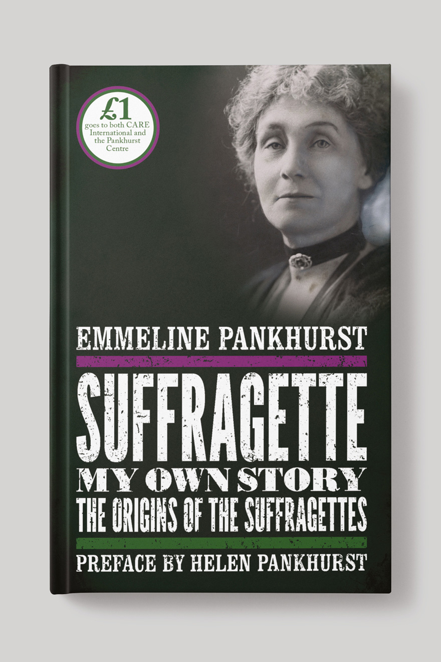Front book cover to Suffragette, showing a black and white photo of Emmeline Pankhurst