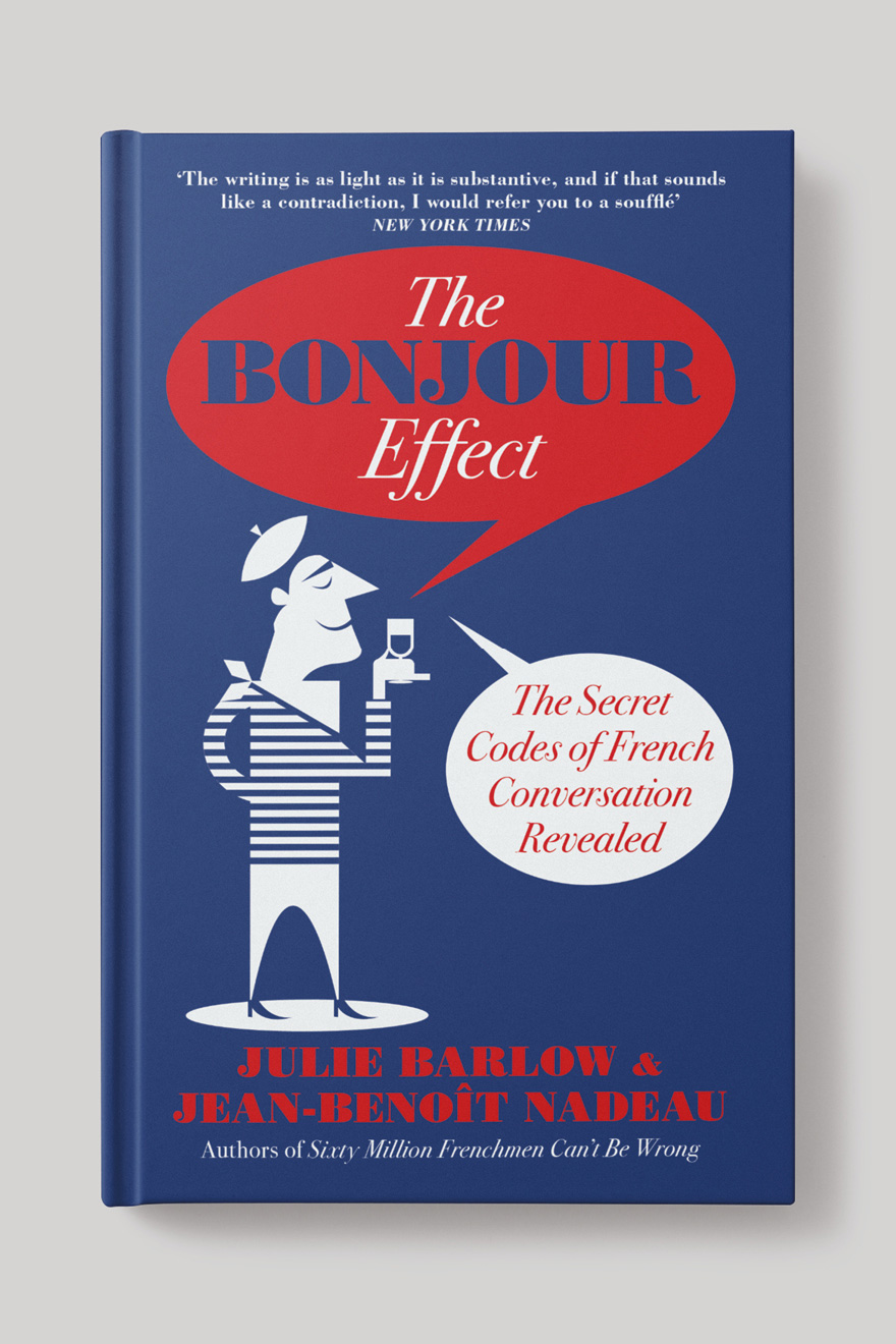 Front book cover to The Bonjour Effect, showing an illustraton of a Frenchman and with the title in a speech bubble